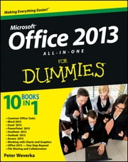 Office 2013 All-In-One For Dummies ebook by Peter Weverka