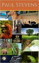 Fables ebook by Paul Stevens
