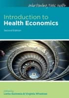 Introduction To Health Economics ebook by Lorna Guinness, Virginia Wiseman