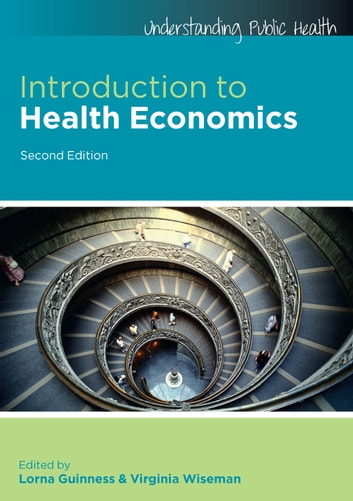 Introduction To Health Economics ebook by Lorna Guinness,Virginia Wiseman