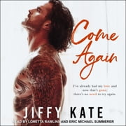 Come Again audiobook by Jiffy Kate