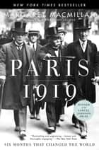 Paris 1919 - Six Months That Changed the World ebook by Margaret MacMillan, Richard Holbrooke