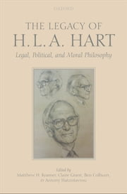 The Legacy of H.L.A. Hart: Legal, Political and Moral Philosophy ebook by Matthew Kramer,Claire Grant,Ben Colburn,Antony Hatzistavrou