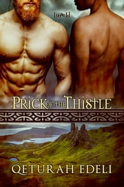 Prick of the Thistle ebook by Qeturah Edeli