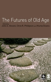 The Futures of Old Age ebook by