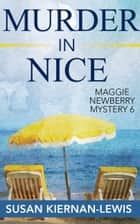 Murder in Nice ebook by Susan Kiernan-Lewis