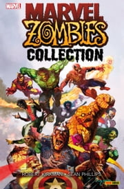 Marvel Zombies Collection 1 ebook by Robert Kirkman