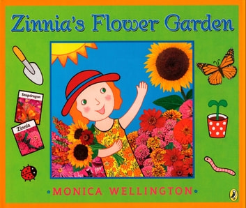 Zinnia's Flower Garden ebook by Monica Wellington