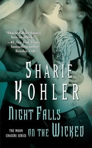 Night Falls on the Wicked ebook by Sharie Kohler