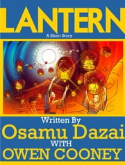 Lantern ebook by Osamu Dazai,Translated by Owen Cooney