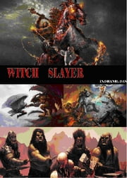 witch slayer ebook by indranil das