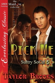 Pick Me ebook by Taylor Brooks