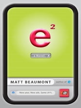 e Squared - A Novel ebook by Matt Beaumont