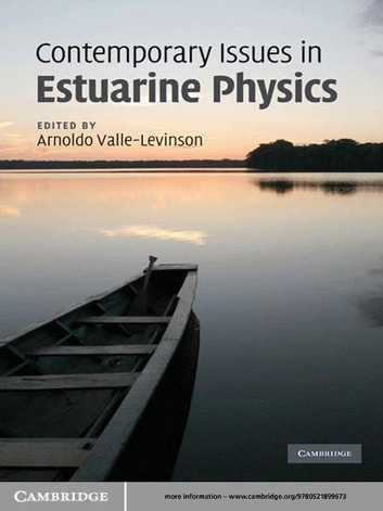 Contemporary Issues in Estuarine Physics ebook by