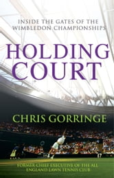 Holding Court ebook by Christopher Gorringe