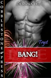 Bang! ebook by Deanna Lee