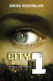 City 1 ebook by Gregg Rosenblum