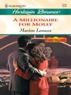 A Millionaire for Molly ebook by Marion Lennox