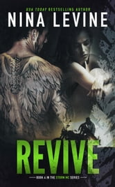 Revive - Storm MC, #3 ebook by Nina Levine