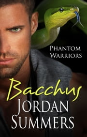 Phantom Warriors 1: Bacchus ebook by Jordan Summers