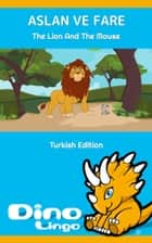 Aslan ve Fare ebook by Dino Lingo