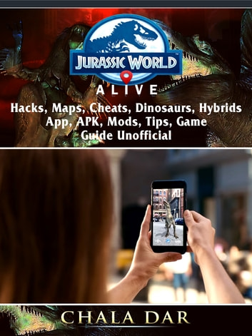 Jurassic World Alive, Hacks, APK, Maps, Cheats, Dinosaurs, Hybrids, App,  Mods, Tips, Game Guide Unofficial