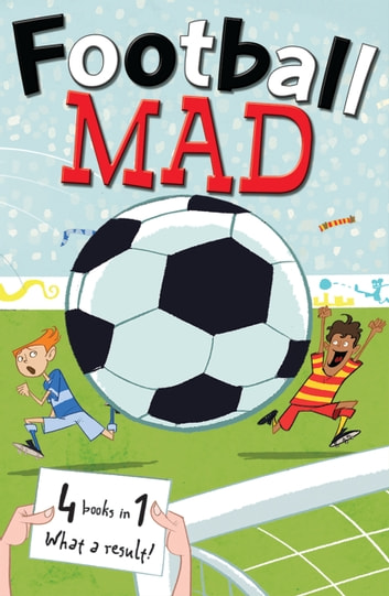 Football Mad ebook by Goodwin; MacDonald; Pielichaty