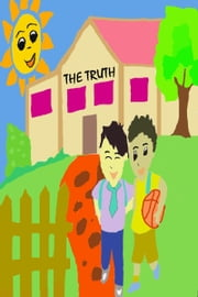 The Truth (Disciples Advise to Read) ebook by LUKE NORMAL