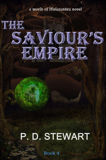 The Saviour's Empire ebook by P. D. Stewart