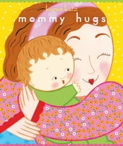 Mommy Hugs ebook by Karen Katz,Karen Katz