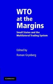 WTO at the Margins ebook by Grynberg, Roman