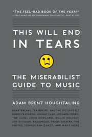 This Will End in Tears ebook by Adam Brent Houghtaling