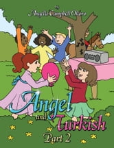 Angel and Turkish Part 2 ebook by Angella Campbell Okoro
