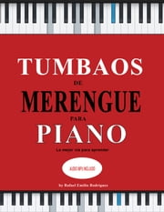 Tumbaos de merengue para piano ebooks by Rafael Emilio Rodriguez