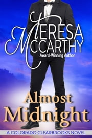 Almost Midnight - A contemporary romance ebook by Teresa McCarthy
