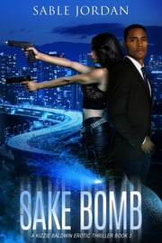 Sake Bomb ebook by Sable Jordan