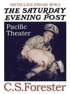 Articles from WW2 Pacific Theatre ebook by C. S. Forester