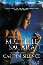 Cast in Silence ebook by Michelle Sagara