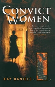 Convict Women ebook by Kay Daniels