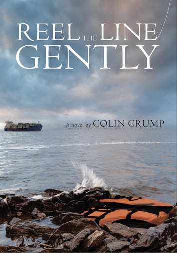 Reel the Line Gently ebook by Colin Crump