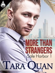 More Than Strangers ebook by Tara Quan