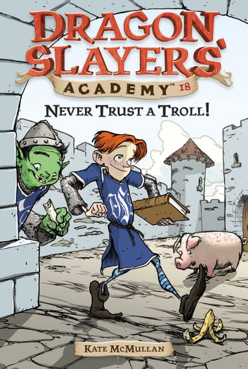 Never Trust a Troll! #18 ebook by Kate McMullan