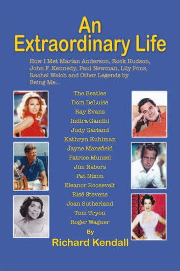An Extraordinary Life ebook by Richard Kendall