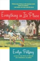 Everything In Its Place ebook by Evelyn Palfrey