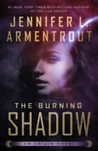 The Burning Shadow ebook by