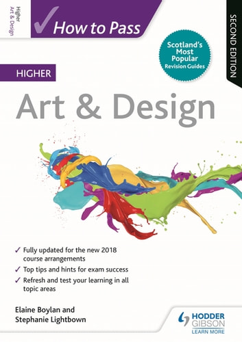 How to Pass Higher Art & Design: Second Edition ebook by Elaine Boylan,Stephanie Lightbown