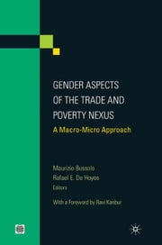 Gender Aspects of the Trade and Poverty Nexus: A Macro-Micro Approach ebook by Bussolo, Maurizio