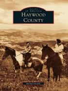 Haywood County ebook by Michael Beadle