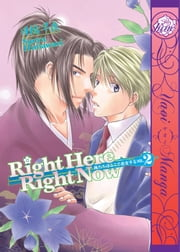 Right Here, Right Now! Vol.2 ebook by Souya Himawari