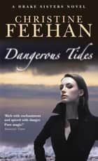 Dangerous Tides - Number 4 in series ebook by